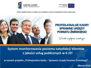 System monitorowania poziomu satysfakcji klientów z jakości usług publicznych w 6 JST