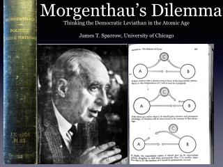 Morgenthau's Dilemma
