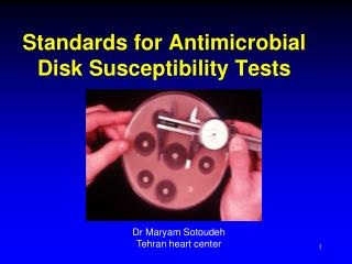 Standards for Antimicrobial Disk Susceptibility Tests