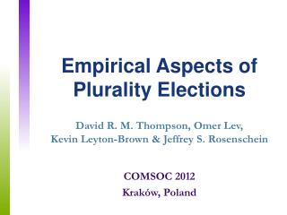 Empirical Aspects of Plurality  Elections