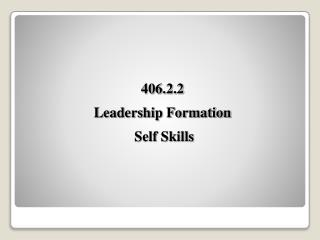 406.2.2  Leadership Formation   Self Skills