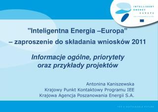 Antonina Kaniszewska Krajowy Punkt Kontaktowy Programu IEE