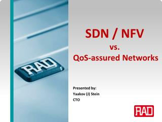 SDN / NFV vs. QoS -assured Networks