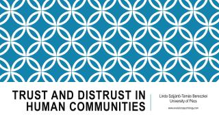 Trust  and  distrust in  human  communities