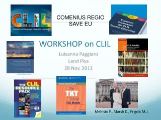 WORKSHOP on CLIL