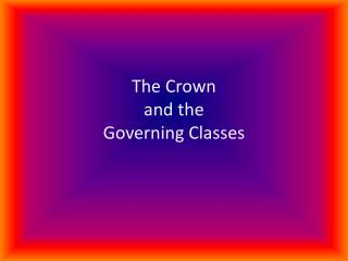 The Crown  and the  Governing Classes