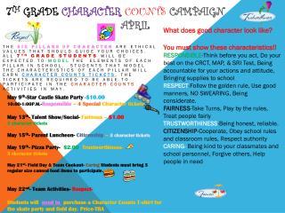 7 th  Grade  Character Counts  Campaign                                  April