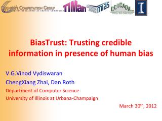 BiasTrust : Trusting credible information in presence of human bias