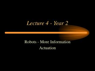 Lecture 4 Automation - Actuation