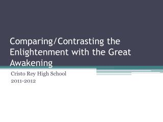 Comparing/Contrasting the Enlightenment with the Great Awakening
