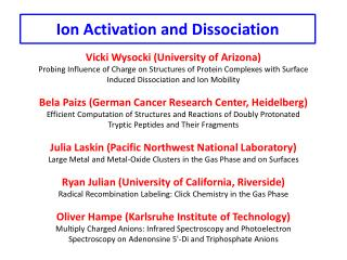 Ion Activation and Dissociation