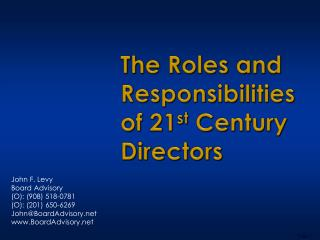 The Roles and Responsibilities of 21 st  Century Directors