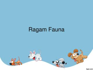 Ragam Fauna