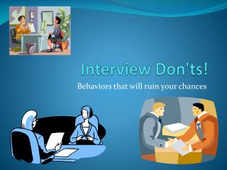 Interview Don'ts!