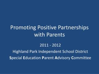 Promoting Positive Partnerships with Parents
