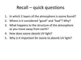 Recall – quick questions