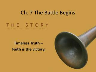 Ch. 7 The Battle Begins
