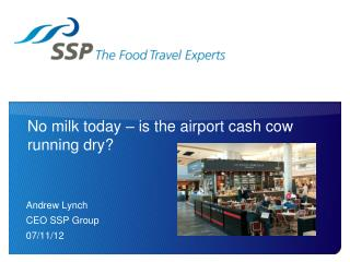 No milk today – is the airport cash cow running dry?