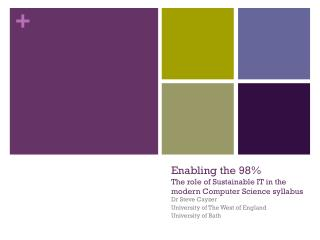 Enabling the 98% The role of Sustainable IT in the modern Computer Science syllabus
