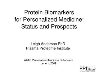 Leigh Anderson PhD Plasma Proteome Institute