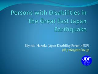 Persons with Disabilities in the Great East Japan Earthquake