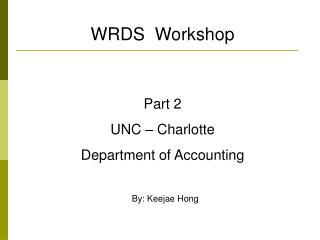 Part  2 UNC – Charlotte  Department of Accounting