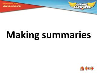 Making summaries