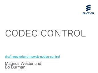 Codec Control