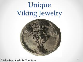 Unique  Viking Jewelry