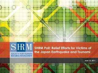 SHRM Poll: Relief Efforts for Victims of the Japan Earthquake and Tsunami