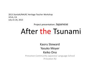 Project presentation:  Japanese After  the  Tsunami