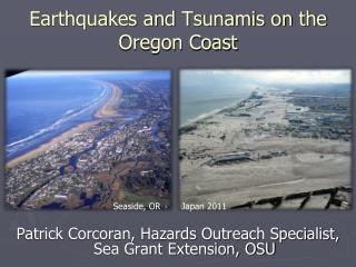 Earthquakes and Tsunamis on the Oregon Coast