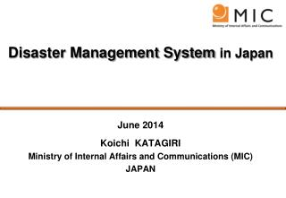 Disaster Management System  in Japan