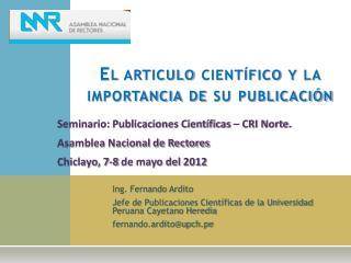 El articulo científico y la importancia de su publicación