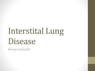 Interstital  Lung Disease