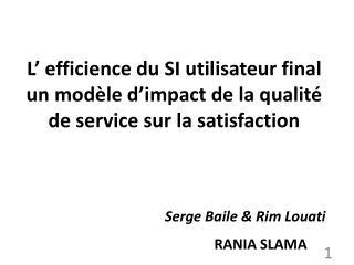 Serge Baile & Rim Louati