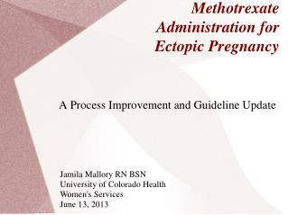 Methotrexate Administration for Ectopic Pregnancy