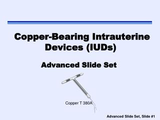 Copper- Bearing Intrauterine Devices  ( IUDs )