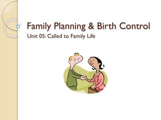 Family Planning & Birth Control