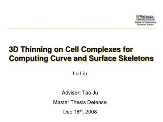 3D Thinning on Cell Complexes for Computing Curve and Surface Skeletons
