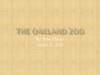 The Oakland zoo