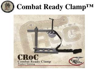 Combat Ready Clamp™