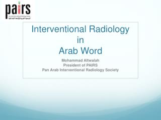 Interventional Radiology  in  Arab Word