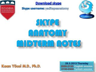 SKYPE  ANATOMY  MIDTERM NOTES
