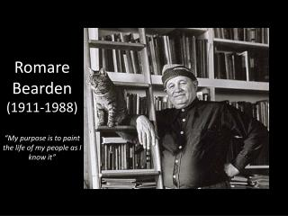 """Romare Bearden (1911-1988) """"My purpose is to paint the life of my people as I know it"""""""