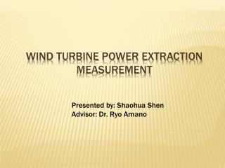 Wind Turbine Power Extraction Measurement
