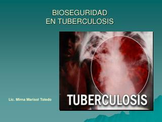 BIOSEGURIDAD  EN TUBERCULOSIS