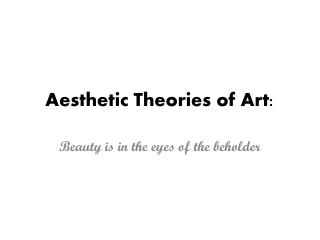 Aesthetic Theories of Art: