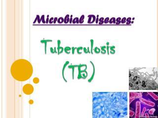 Microbial Diseases :
