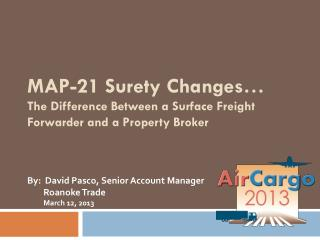 MAP-21 Surety Changes�